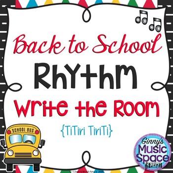 Back to School Rhythm Write the Room TiTiri TiriTi Kodaly
