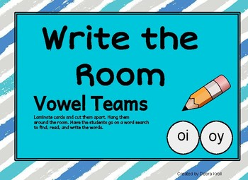 Write the Room Vowel Teams oi oy