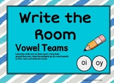 Write the Room Vowel Teams oi oy