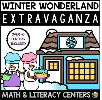Winter Wonderland Extravaganza (23 Math & Literacy Centers)