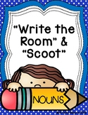 Write the Room and Scoot- Nouns