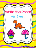 Write the Room - er & est