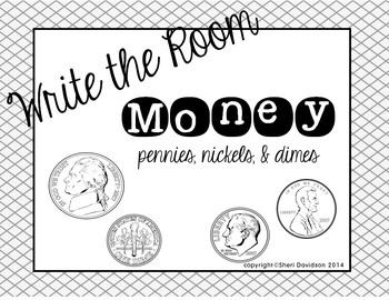 Write the Room or Math Tub Money edition {pennies, nickels, dimes}