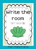 Write the Room 'sh' Words