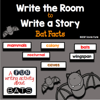 Write the Room to Write a Story - Bat Facts  - Halloween Writing
