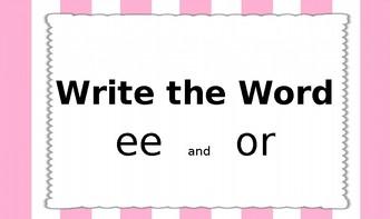 Write the Word PPT  Unit 3 Phonics International SRF  ee, or