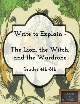 Write to Explain - The Lion, the Witch, and the Wardrobe