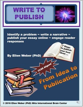 Write to Publish Essays - Gr 8 - 12+ (From Idea to Print!) CCSS Aligned