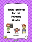 """""""Write""""apalooza for the Primary Grades"""