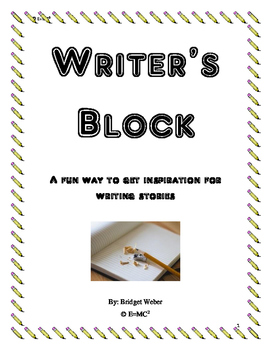 Writer's Block: A Fun Way to get Inspiration for Writing Stories