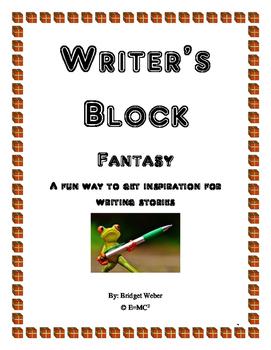 Writer's Block: Fantasy