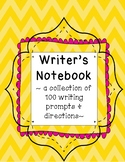 Writer's Notebook - 100 Prompts and Directions for Use
