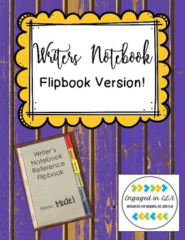 Writer's Notebook Reference Flipbook!
