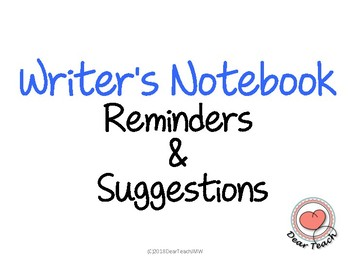 Writer's Notebook Reminders & Suggestions