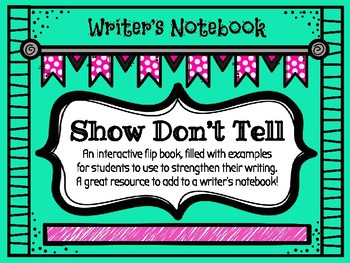 Writer's Workshop - Show Don't Tell