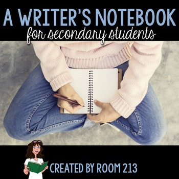 Writers Notebook For Secondary Students By Room 213 Tpt