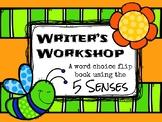 Writer's Workshop - 5 Senses