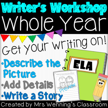 Writer's Workshop Survival Kit! Whole Year! Differentiated!
