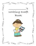 Writer's Workshop Draft Notebook