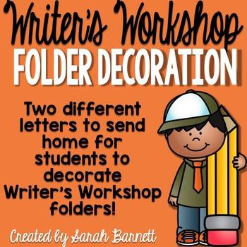 Writer S Workshop Folder Decoration Letter By Mrs B First Grade