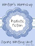 Writer's Workshop Genre Writing Unit - Realistic Fiction
