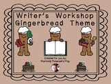 Writer's Workshop Gingerbread Theme