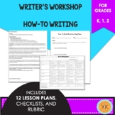 Writer's Workshop: How-To Book Writing - Kindergarten, 1st, 2nd Grades