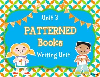 Writer's Workshop - Kindergarten Unit 3: Patterned Books W