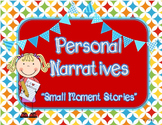 Writer's Workshop - Kindergarten Unit 4: Personal Narrative/Small Moment Story