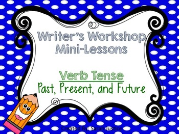 (Verb Tense) Writer's Workshop Mini-Lessons 1st and 2nd grade ( Adjectives)
