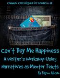 Writing Workshop Narratives/Short Stories as Mentor Texts