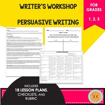 Writer's Workshop Persuasive Writing - Lucy Calkins and To