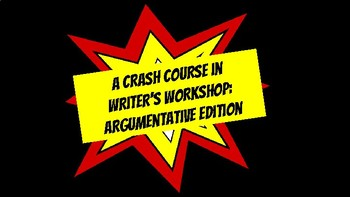 Writer's Workshop Posters: Argumentative Edition