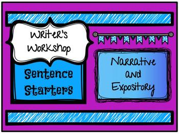 Writer's Workshop - Sentence Starters - Narrative & Expository