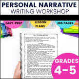 Personal Narrative Writing Unit (Fifth Grade)