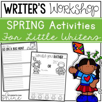 Writer's Workshop {Spring Activities}