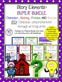 Story Elements - Character, Setting, Problem & Solution SUPER BUNDLE