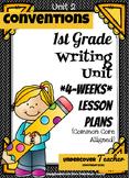 Writer's Workshop-Unit 2: Conventions- (1st gr.) Lesson Plans {Common Core}