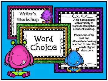 Writer's Workshop - Word Choice (Differentiated Applications)