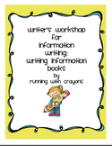 Writer's Workshop: Writing Information Books