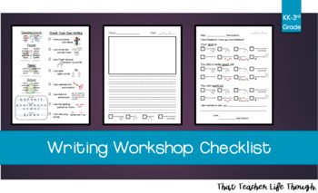 Writer's Workshop and Writing Checklist