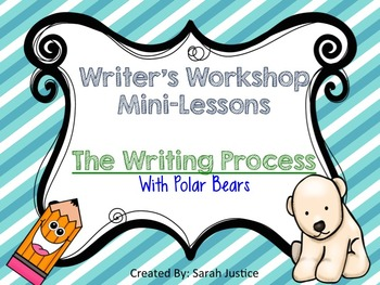 ( the writing process) Writer's Workshop for 1st and 2nd grade