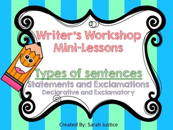 ( Statements and Exclamations) Writer's Workshop mini-less