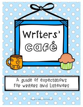 FREEBIE! Writers' Café Student Created Expectations for Writer and Listener