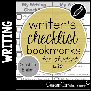 Writer's Checklist - Bookmarks for Individual Student Use