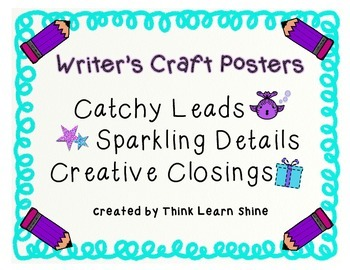 Writer's Craft Posters: Leads, Details, & Closings