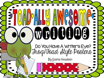 Writer's Eye Posters: Frog and Toad Theme