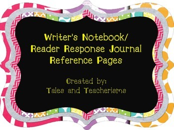 Writer's Notebook/Reader Response Journal Reference Pages