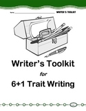 Writer's Toolkit for 6+1 Trait Writing in the Upper Elementary Classrooms