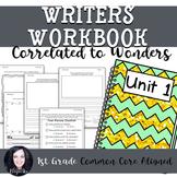 1st Grade Writing Workbook (Unit 1) Correlated to Wonders